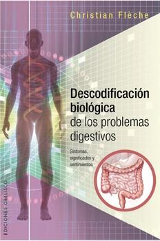 DESCODIFICACION BIOLOGICA DE LOS PROBLEMAS DIGESTIVOS