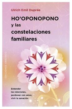 HO OPONOPONO Y LAS CONSTELACIONES FAMILIARES