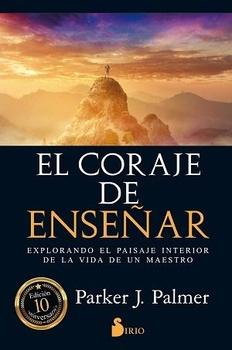 CORAJE DE ENSEÑAR, EL