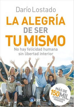 ALEGRIA DE SER TU MISMO, LA