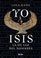 ZZ YO ISIS.LA DE LOS MIL NOMBRES