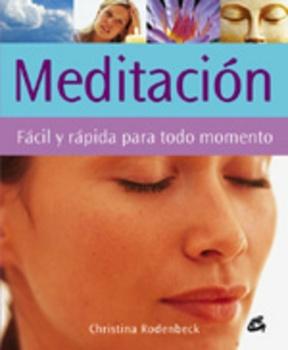 MEDITACION FACIL Y RAPIDA PARA TODO MOMENTO