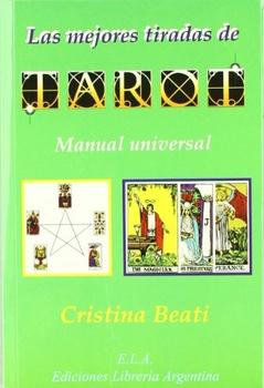 MEJORES TIRADAS DE TAROT MANUAL UNIVERSAL, LAS