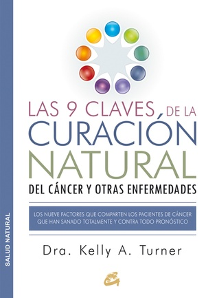 9 Claves de la Curación Natural, Las