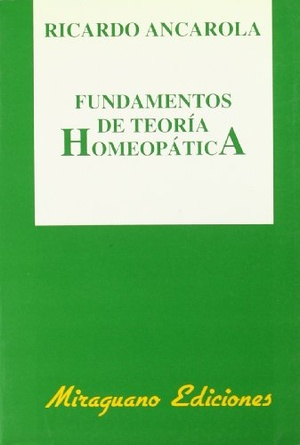 FUNDAMENTOS DE TEORIA HOMEOPATICA