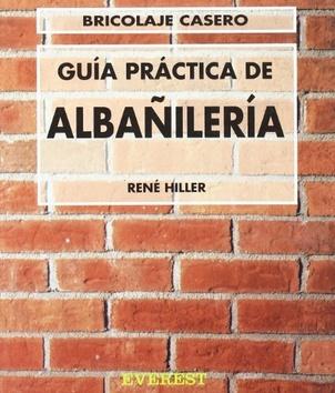 Guia practica de albanileria bricolaje casero distal for Bricolaje casero