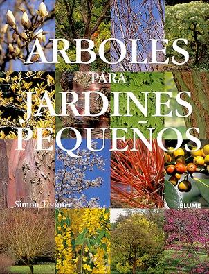 Arboles para jardines peque os distal libros for Arboles decorativos para jardines pequenos