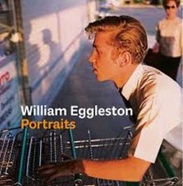 WILLIAM EGGLESTON - RETRATOS (TD)
