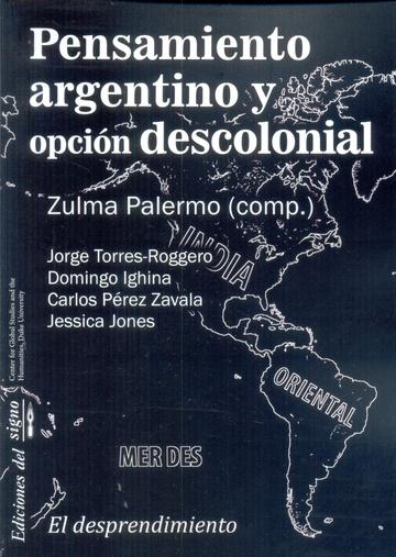 PENSAMIENTO ARGENTINO Y OPCION DESCOLONIAL