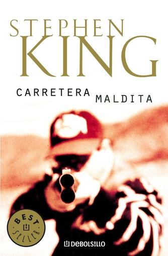 CARRETERA MALDITA - DEBOLSILLO