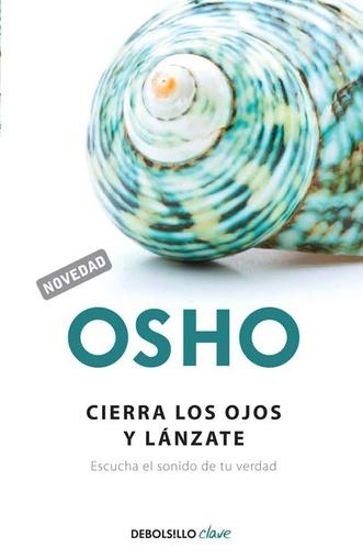 CIERRA LOS OJOS Y LANZATE
