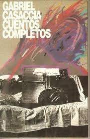 CUENTOS COMPLETOS DE GABRIEL CASACCIA