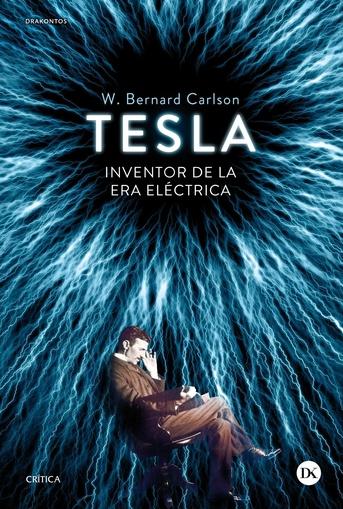 TESLA INVENTOR DE LA ERA ELECTRICA