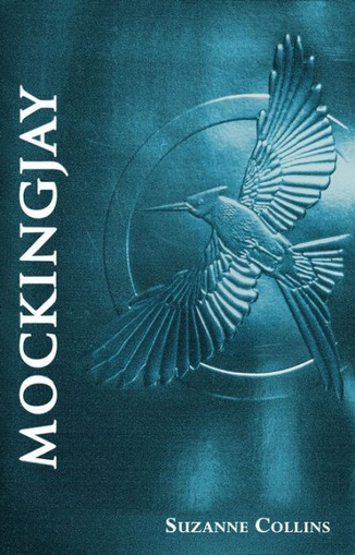 MOCKINGJAY (THE FINAL BOOK OF THE HUNGER