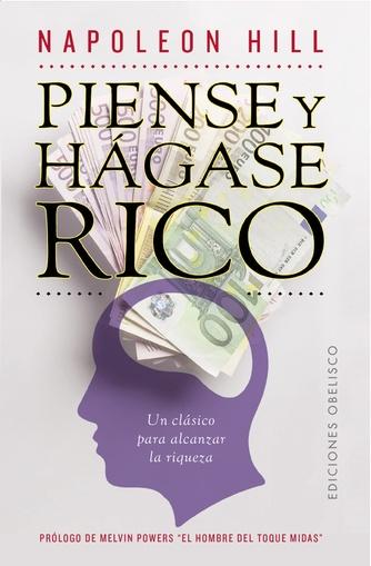 PIENSE Y HAGASE RICO - OBELISCO
