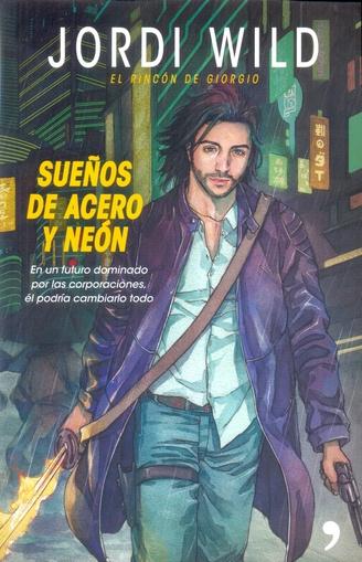 SUEÑOS DE ACERO Y NEON