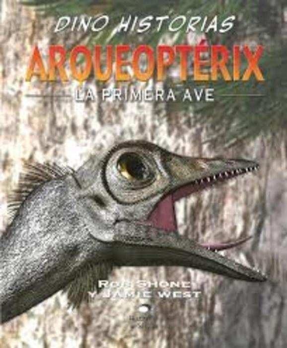 Arqueopterix - dino historias  (Nuevo)