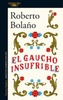 Tapa del libro GAUCHO INSUFRIBLE, EL