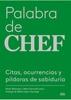Tapa del libro PALABRA DE CHEF