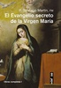 Tapa del libro EL EVANGELIO SECRETO DE LA VIRGEN MARÍA