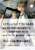 Tapa del libro ESTUDIOS VISUALES