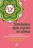 Tapa del libro SIMBOLOS QUE CURAN EL ALMA