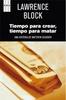 Tapa del libro TIEMPO PARA CREAR, TIEMPO PARA MATAR