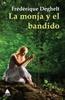 Tapa del libro LA MONJA Y EL BANDIDO