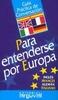 Tapa del libro GUIA PRACTICA DE CONVERSACION PARA ENTENDERSE POR EUROPA
