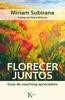 Tapa del libro FLORECER JUNTOS