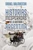 Tapa del libro HISTORIAS INESPERADAS DE LA HISTORIA ARGENTINA