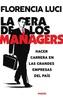 Tapa del libro LA ERA DE LOS MANAGERS