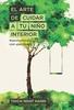 Tapa del libro EL ARTE DE CUIDAR A TU NIÑO INTERIOR