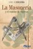 Tapa del libro LA MASONERIA Y EL CAMINO DE REGRESO