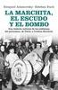 Tapa del libro LA MARCHITA, EL ESCUDO Y EL BOMBO
