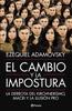 Tapa del libro EL CAMBIO Y LA IMPOSTURA