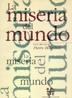 Tapa del libro MISERIA DEL MUNDO, LA