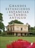 Tapa del libro GRANDES ESTANCIEROS Y ESTANCIAS DEL TANDIL ANTIGUO