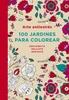 Tapa del libro ARTE ANTIESTRES: 100 JARDINES PARA COLOR