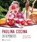 Tapa del libro PAULINA COCINA EN 30 MINUTOS