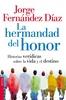 Tapa del libro LA HERMANDAD DEL HONOR