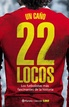 22 locos