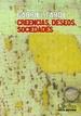 Creencias, Deseos, Sociedades (ColeccióN Cactus Serie Perenne)