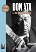 Don Ata. La voz de un continente