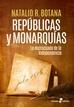 Repúblicas y monarquías
