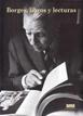 Borges, libros y lecturas