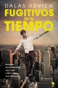Tapa del libro FUGITIVOS EN EL TIEMPO