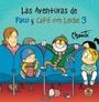 Tapa del libro LAS AVENTURAS DE FACU Y CAFE CON LECHE 3