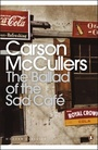 The Ballad of the Sad Cafe and Other Stories
