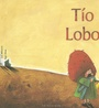 TíO Lobo (ColeccióN Libros para SoñAr)